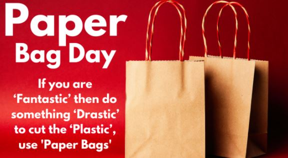 World Paper Bag Day 2021:Date, History, Significance, Advantages, Facts, Quotes, Images, Poster, Slogans, Messages, and Drawing to create awareness