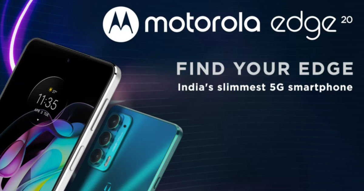 Motorola Edge 20, Motorola Edge 20 Fusion Launched in India: First Impressions, Price, Specifications, Availability