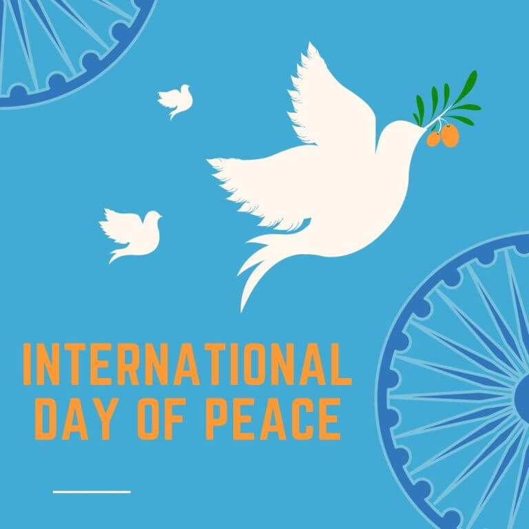 International Day of Peace 2021 – Date, History, Significance, Theme, Facts, Celebration, Activities, Posters, banners, Images, Quotes, Pics, Slogans